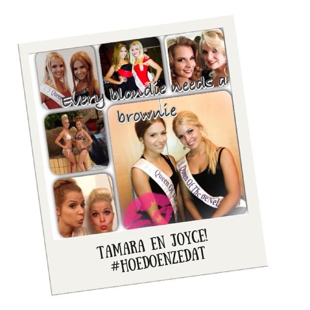 Tamara en Joyce! #hoedoenzedat