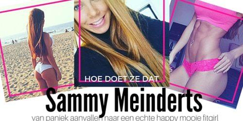 SAMMY MEINDERTS – OVER HOE FITNESS HAAR EEN HAPPY FITGIRL MAAKTE