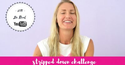 STRIPPED DOWN CHALLENGE –  REAL ME :)