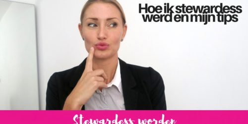 HOE WORD JE STEWARDESS?